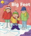 Big Feet (Oxford Reading Tree, Stage 1+, First Sentences) - Roderick Hunt