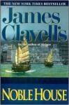 Noble House (Part 2 of 3) - James Clavell, John Lee