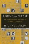 Bound to Please: An Extraordinary One-Volume Literary Education - Michael Dirda