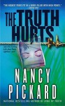 The Truth Hurts - Nancy Pickard