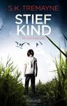 Stiefkind: Psychothriller - S.K. Tremayne, Susanne Wallbaum