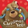 Is It Christmas Yet? - Jane Chapman, Jane Chapman