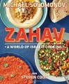 Zahav: A World of Israeli Cooking - Michael Solomonov, Steven Cook
