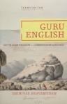 Guru English: South Asian Religion in a Cosmopolitan Language - Srinivas Aravamudan