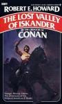 The Lost Valley of Iskander - Robert E. Howard