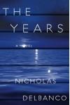 The Years - Nicholas Delbanco