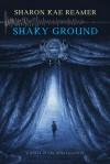 Shaky Ground: Book 2 of the Schattenreich - Sharon Kae Reamer