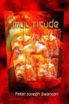 Multitude - Peter Joseph Swanson