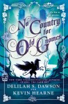 No Country for Old Gnomes - Kevin Hearne, Delilah S. Dawson