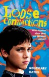 Loose Connections. by Rosemary Hayes - Rosemary Hayes