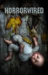 horrorwired vol 1 - Shane Ryan Staley