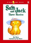 Sam and Jack: Three Stories - Alex Moran, Tim Bowers