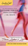 Velvet, Leather & Lace - Suzanne Forster, Donna Kauffman, Jill Shalvis