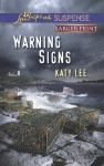 Warning Signs - Katy Lee