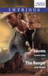Intrigue Duo/Secrets/The Ranger - Cynthia Eden, Angi Morgan