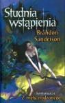 Studnia wstąpienia - Brandon Sanderson, Anna Studniarek
