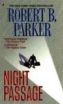 Night Passage - Robert B. Parker