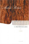 The Mistressclass: A Novel - Michèle Roberts