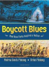 Boycott Blues: How Rosa Parks Inspired a Nation - Andrea Davis Pinkney, Brian Pinkney