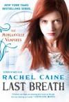 Last Breath - Rachel Caine