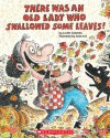 There Was An Old Lady Who Swallowed Some Leaves! - Lucille Colandro, Jared Lee