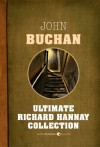 Ultimate Richard Hannay Collection - John Buchan