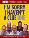 I'm Sorry I Haven't a Clue 1 - Tim Brooke-Taylor, Graeme Garden, Humphrey Lyttelton, Willie Rushton, Barry Cryer, 1993, 2002 x