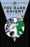 Batman: The Dark Knight Archives, Vol. 7 - Bill Finger, Don Cameron, Dick Sprang, Jerry Robinson
