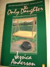 The Only Daughter - Jessica Anderson