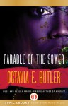 Parable of the Sower - Octavia E. Butler