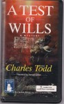 A Test Of Wills - Charles Todd, Samuel Gillies