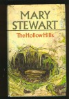 The Hollow Hills - Mary Stewart