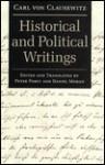 Historical and Political Writings - Carl von Clausewitz, Daniel Moran