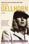 Gellhorn: A Twentieth-Century Life by Moorehead, Caroline (2004) Paperback - Caroline Moorehead