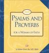 Psalms and Proverbs for a Woman of Faith - Women of Faith