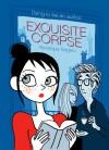 Exquisite Corpse - Pénélope Bagieu