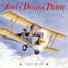 Louis' Dream Plane - Terry Milne