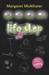 The Life Shop - Margaret McAllister