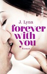 Forever with You: Roman (Wait for You 6) - J. Lynn, Vanessa Lamatsch