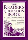The Reader's Quotation Book: A Literary Companion - Steven Gilbar, Doris Grumbach