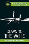Down To The Wire - Bernard Ashley