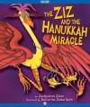 The Ziz and the Hanukkah Miracle (The Ziz Books) - Jacqueline Jules, Katherine Janus Kahn