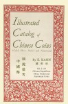 Illustrated Catalog of Chinese Coins, Vol. 2 - Eduard Kann