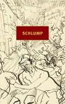 Schlump - Hans Herbert Grimm, Jamie Bulloch, Volker Weidermann