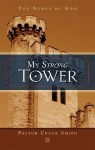 My Strong Tower: The Names of God - Chuck Smith