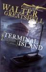 Terminal Island - Walter Greatshell