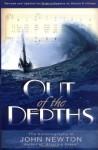 Out of the Depths - John Newton, Dennis R. Hillman