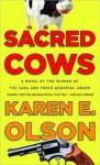 Sacred Cows - Karen E. Olson
