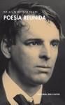 Poesía reunida - W.B. Yeats, Antonio Rivero Taravillo