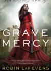 Grave Mercy - Robin LaFevers